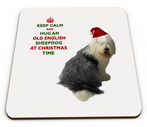 Christmas Keep Calm And Hug An Old English Sheepdog Novelty Glossy Mug Coaster
